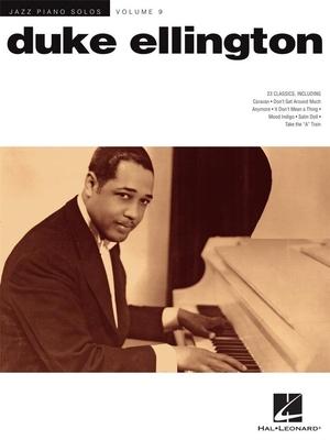 Jazz Piano Solos Volume 9: Duke Ellington / Ellington, Duke (Artist); Edstrom, Brent (Arranger) / Hal Leonard
