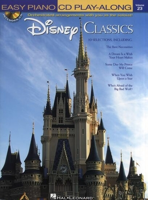 Walt Disney / Easy Piano CD Play-Along Volume 23: Disney Classics /  / Hal Leonard