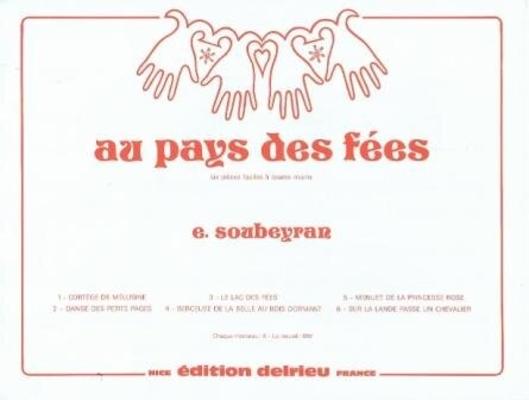 Au pays des fées op. 15 / Soubeyran E. / Delrieu