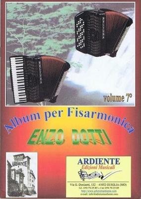 Album per fisarmonica vol. 7 / Dotti Enzo / Ardiente