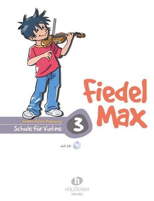 Fiedel Max vol. 3 avec CD / Holzer-Rhomberg Andrea / Holzschuh