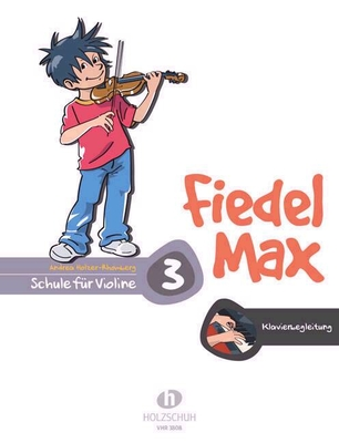 Fiedel Max vol. 3 Accompagnement Piano / Holzer-Rhomberg Andrea / Holzschuh