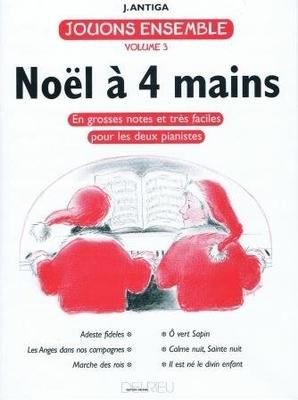 Jouons ensemble vol. 3: Nol / Antiga Jean / Delrieu