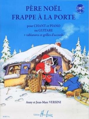 Père Nol frappe à la porte / Versini Anny & Jean Marc / Henry Lemoine