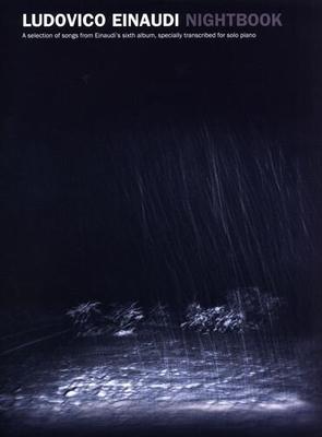 Ludovico Einaudi: Nightbook / Long, Jack (Arranger); Einaudi, Ludovico (Composer); Barkway, Ann (Editor) / Chester Music