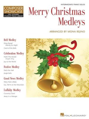 Composer Showcase: Mona Rejino, Merry Christmas Medleys / Rejino, Mona (Arranger) / Hal Leonard