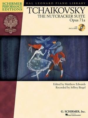 Pyotr Ilych Tchaikovsky, The Nutcracker Suite Op.71a / Tchaikovsky, Pyotr Ilyich (Composer); Edwards, Matthew (Editor); Esipoff, Stepn (Arranger) / G. Schirmer