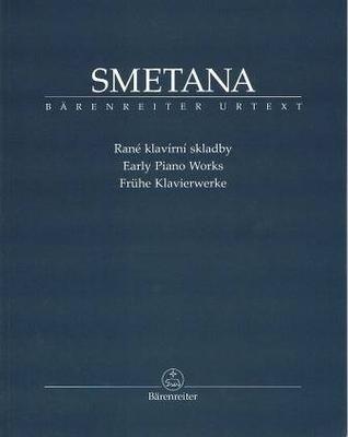 Early Piano Works / Smetana Bedrich / Bärenreiter
