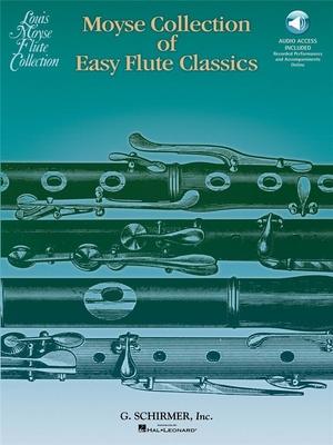 Moyse Collection Of Easy Flute Classics / Mose, Louis (Arranger) / Hal Leonard