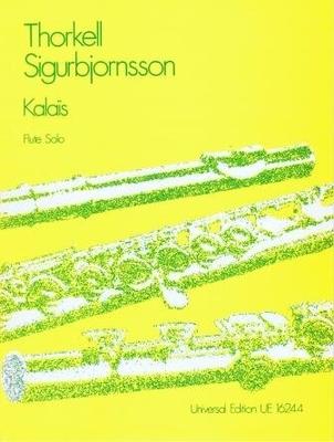 Kalais, für Flöte / Thorkell Sigurbjansson / Universal Edition