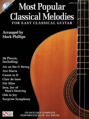 Most Popular Classical Melodies For Easy Classical Guitar / Phillips, Mark (Arranger) / Cherry Lane Music Company