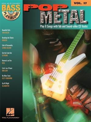 Bass Play-Along / Bass Play-Along Volume 17: Pop Metal /  / Hal Leonard