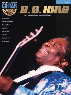 Guitar Play-Along / Guitar Play-Along Volume 100: B.B. King / King, B.B. (Artist) / Hal Leonard