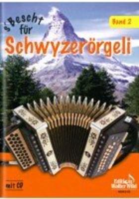 S' Bescht Für Schwyzerörgeli Band 2 /  / Edition Walter Wild