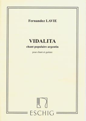 VidalitaChant Populaire Argentin, Pour Chant Et Guitare / Fernandez-Lavie F. / Eschig