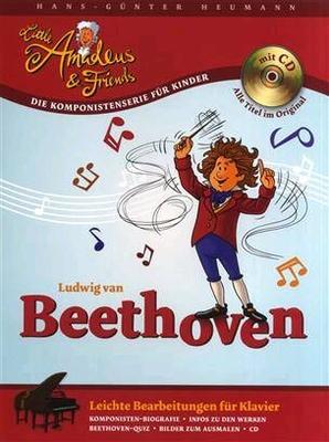 Little Amadeus & Friends / Hans-Günter Heumann: Little Amadeus Und Friends – Ludwig Van Beethoven / Beethoven, Ludwig Van (Composer); Heumann, Hans-Günter (Author) / Bosworth