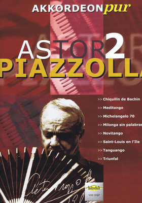 Astor Piazzolla 2 / Akkordeon Pur / Holzschuh