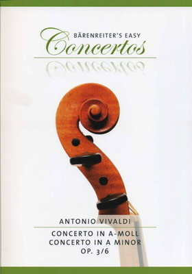 Concerto a-moll op. 3/6 RV356 / Vivaldi / Bärenreiter