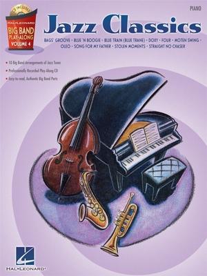 Jazz play along / Big Band Play Along Volume 4, Jazz Classics (Piano) / Taylor, Mark (Arranger) / Hal Leonard