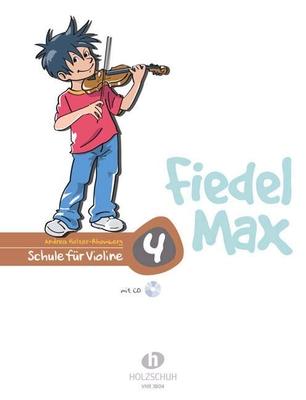 Fiedel Max vol. 4 avec CD / Holzer-Rhomberg Andrea / Holzschuh