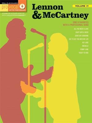 Pro Vocal / Pro Vocal Volume 19: Lennon & McCartney / Beatles, The (Artist); Lennon, John (Composer); McCartney, Paul (Composer) / Hal Leonard