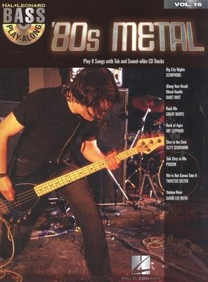 Bass Play-Along / Bass Play-Along Volume 16: '80s Metal /  / Hal Leonard
