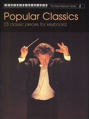 The Easy Keyboard Library: Popular Classics /  / Faber Music
