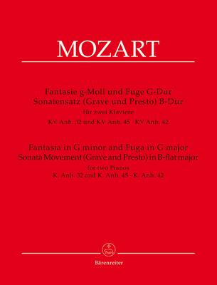 Bärenreiter Urtext / Fantaisie en sol mineur et Fugue en sol major / Fantasia In G Minor And Fugue In G K 32 & 45 Sonata Movement (Grave & Presto) in B-flat major / Wolfgang Amadeus Mozart / Bärenreiter