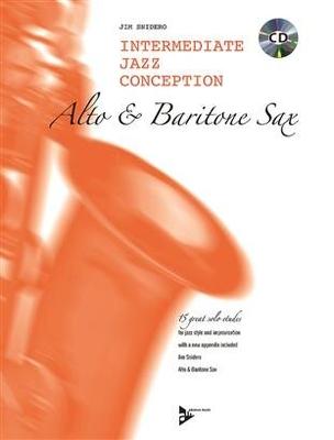 Intermediate Jazz Conception for Alto Sax / Jim Snidero / Advance Music