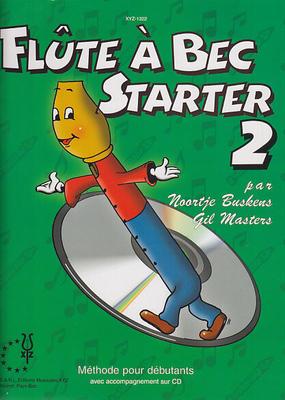 Flûte à bec starter + CD Vol. 2 / Buskens N./ Masters G. / XYZ