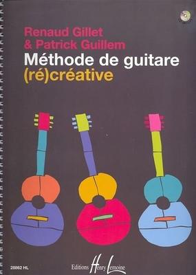 Méthode de guitare (ré)créative / Gillet / Guillem / Henry Lemoine