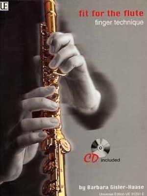 Fit for the flute, vol. 1, avec CD / Barbara Gisler Haase / Universal Edition
