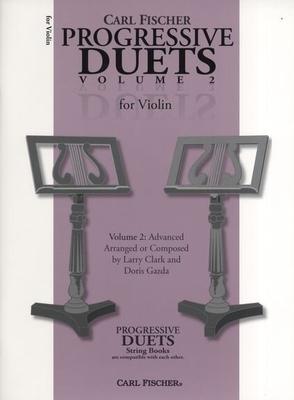 Carl Fischer Progressive Duets Volume 2, Violin / Gazda, Doris (Arranger); Clark, Larry (Arranger) / Carl Fischer