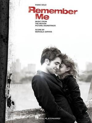 Marcelo Zarvos: Remember Me, Music From The Motion Picture Soundtrack / Zarvos, Marcelo (Composer) / Hal Leonard