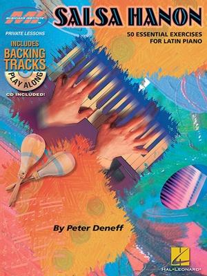 Salsa Hanon Play-Along, 50 Essential Exercises For Latin Piano / Deneff, Peter (Composer) / Hal Leonard
