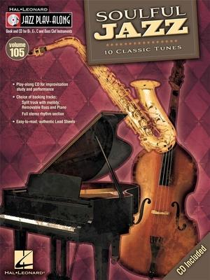 Jazz play along / Jazz Play-Along Volume 105: Soulful Jazz / Taylor, Mark (Arranger); Roberts, Jim (Arranger) / Hal Leonard