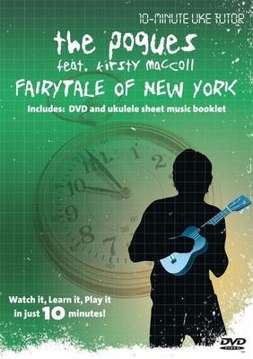 10-Minute Teacher / 10-Minute Uke Tutor: The Pogues, Fairytale Of New York / Pogues, The (Artist); MacColl, Kirsty (Artist) / Omnibus Media