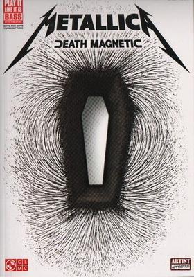 Metallica: Death Magnetic / Metallica (Artist) / Cherry Lane Music Company