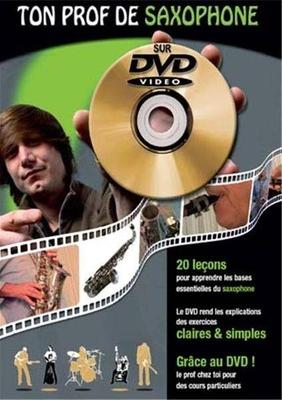 Ton prof de saxophone avec DVD / Jean-Claude Doletina / Julien Roux / ID Music