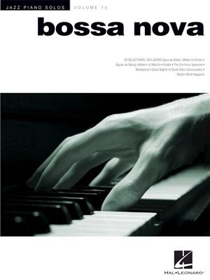 Jazz Piano Solos Volume 15: Bossa Nova / Edstrom, Brent (Arranger); Sodke, James (Arranger) / Hal Leonard