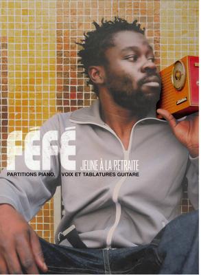 Féfé Jeune à la retraite / Féfé / Universal Music