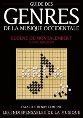 Guide des genres de la musique Occidentale / Eugène de Montalembert / Henry Lemoine