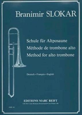 Méthode de Trombone Alto Schule für Altposaune / Branimir Slokar / Reift