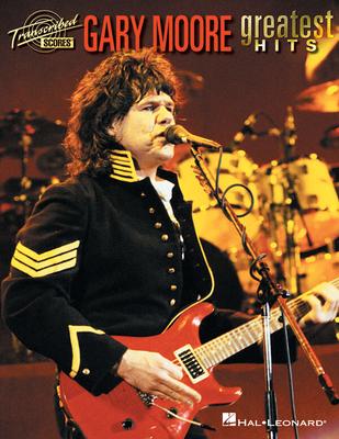 Gary Moore: Greatest Hits (Transcribed Score) / Moore, Gary (Artist) / Hal Leonard