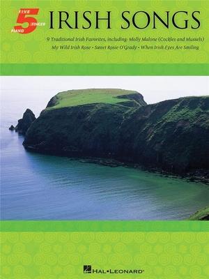 Irish Songs: Five Finger Piano Songbook /  / Hal Leonard