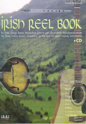 Irish Reel Book / Patrick Steinbach / Ama Verlag