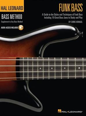 Hal Leonard Bass Method: Funk Bass / Kringel, Chris (Author) / Hal Leonard