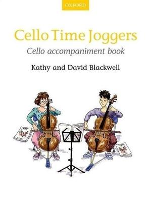 Cello Time Joggers Cello accompaniment book / Kathy Blackwell / David Blackwell / Oxford University