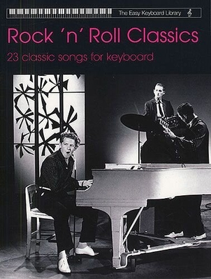 The easy Keyboard library / The Keyboard Library: Rock 'N' Roll Classics /  / Faber Music
