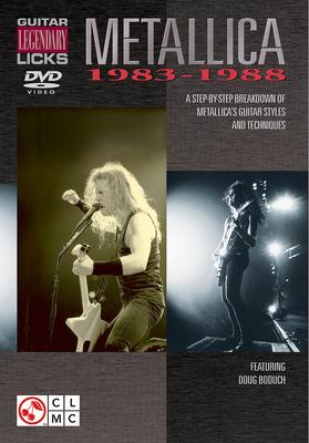 Legendary Guitar Licks: Metallica 1983-1988 (DVD) / Metallica (Artist) / Cherry Lane Music Company